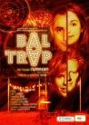 Cliquer sur l'image pour voir la vidéo de présentation de Bal Trap